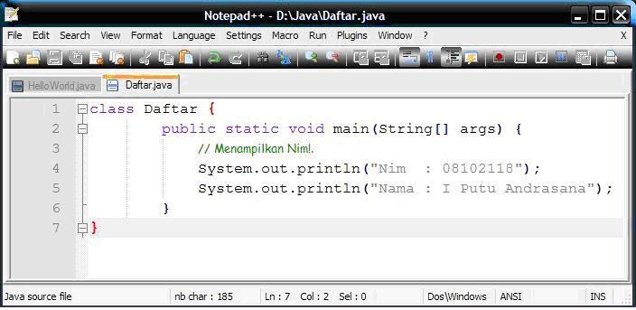 Ketik Kode Program berikut pada Text Editor anda miliki